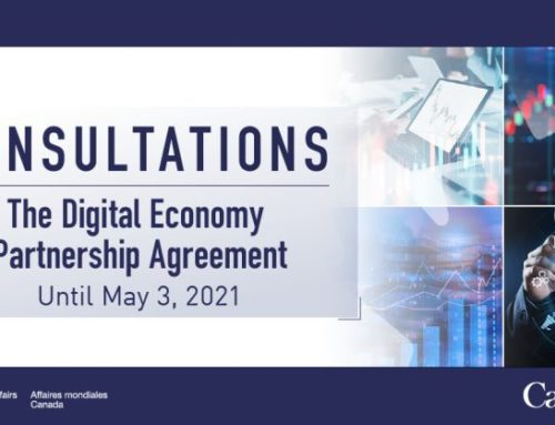 Canada begins public consultations on joining the Digital Economy Partnership Agreement (Closing Date: 3 May 2021)